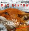 Vergrößerte Darstellung Cover: Das Hexenmädchen. Externe Website (neues Fenster)