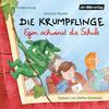 Vergrößerte Darstellung Cover: Die Krumpflinge - Egon schwänzt die Schule. Externe Website (neues Fenster)
