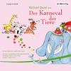 """Vergrößerte Darstellung Cover: Michael Quast liest """"Der Karneval der Tiere"""". Externe Website (neues Fenster)"""