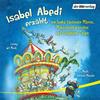 Vergrößerte Darstellung Cover: Isabel Abedi erzählt von Samba tanzenden Mäusen, Mondscheinkarussellen und fliegenden Ziegen. Externe Website (neues Fenster)
