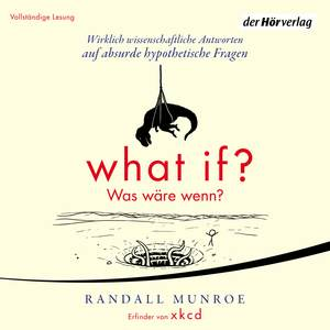 What if? Was wäre wenn?