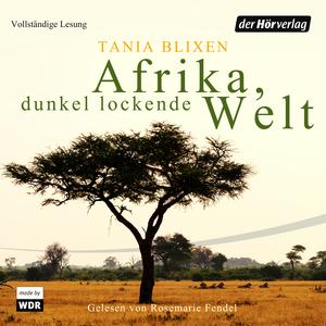 Afrika - Dunkel lockende Welt