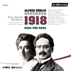 November 1918 - Karl und Rosa