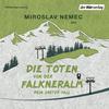 Vergrößerte Darstellung Cover: Die Toten von der Falkneralm. Externe Website (neues Fenster)
