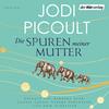 Vergrößerte Darstellung Cover: Die Spuren meiner Mutter. Externe Website (neues Fenster)