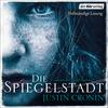 Vergrößerte Darstellung Cover: Die Spiegelstadt. Externe Website (neues Fenster)