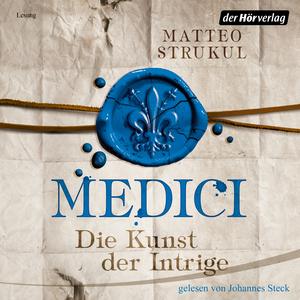 Medici. Die Kunst der Intrige