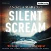 Vergrößerte Darstellung Cover: Silent Scream. Externe Website (neues Fenster)
