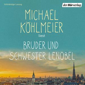 Michael Köhlmeier liest Bruder und Schwester Lenobel
