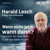 Vergrößerte Darstellung Cover: Wenn nicht jetzt, wann dann?. Externe Website (neues Fenster)