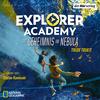 Explorer Academy 1
