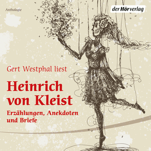 Gert Westphal liest Heinrich von Kleist