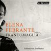 Vergrößerte Darstellung Cover: Frantumaglia. Externe Website (neues Fenster)