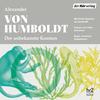 Vergrößerte Darstellung Cover: Der unbekannte Kosmos des Alexander von Humboldt. Externe Website (neues Fenster)