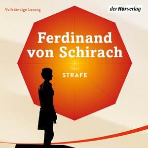 Ferdinand von Schirach liest, Strafe