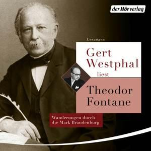 Gert Westphal liest: Theodor Fontane