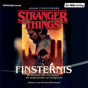Stranger Things: Finsternis DIE OFFIZIELLE DEUTSCHE AUSGABE - ein NETFLIX-Original