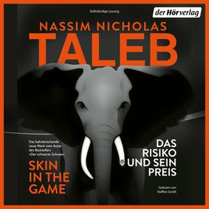 Skin in the Game - Das Risiko und sein Preis