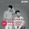Vergrößerte Darstellung Cover: Willkommen Realität. Externe Website (neues Fenster)