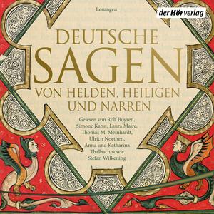 Deutsche Sagen von Helden, Heiligen und Narren