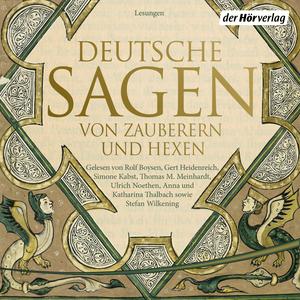 Deutsche Sagen von Zauberern und Hexen