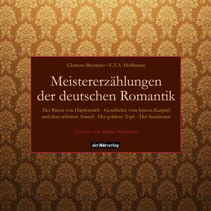 Meistererzählungen der deutschen Romantik
