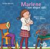 Marlene - von wegen süß!