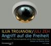 Vergrößerte Darstellung Cover: Angriff auf die Freiheit. Externe Website (neues Fenster)