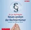 Vergrößerte Darstellung Cover: Neues Lexikon der Rechtsirrtümer. Externe Website (neues Fenster)