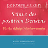 Schule des positiven Denkens - für das richtige Selbstbewusstsein