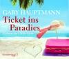 Vergrößerte Darstellung Cover: Ticket ins Paradies. Externe Website (neues Fenster)