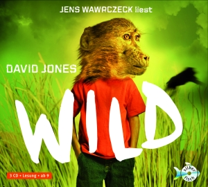 "Jens Wawrczeck liest David Jones, ""Wild"""