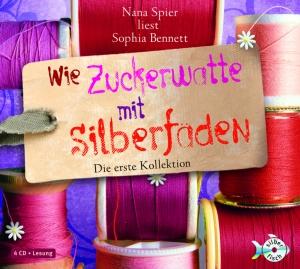 Nana Spier: liest Sophia Bennett, Wie Zuckerwatte mit Silberfäden