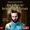 Vergrößerte Darstellung Cover: Das Leben ist keine Waldorfschule. Externe Website (neues Fenster)