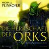 Die Herrschaft der Orks