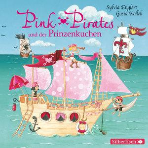 Pink Pirates und der Prinzenkuchen