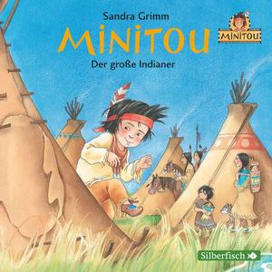 Minitou - der große Indianer