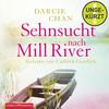 Vergrößerte Darstellung Cover: Sehnsucht nach Mill River. Externe Website (neues Fenster)