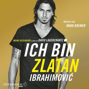 Ich bin Zlatan Ibrahimovic