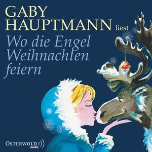 """Gaby Hauptmann liest """"Wo die Engel Weihnachten feiern"""""""