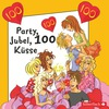 Party, Jubel, 100 Küsse