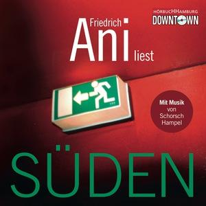 "Friedrich Ani liest ""Süden"""