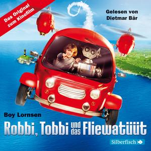 Robbi, Tobbi und das Fliewatüüt, Teil 1-3