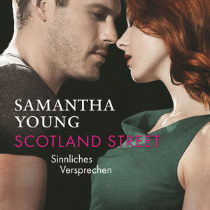 Scotland Street - Sinnliches Versprechen