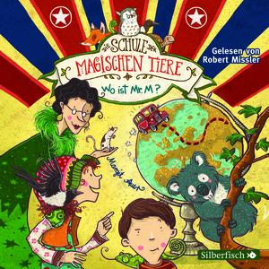 Die Schule der magischen Tiere - Wo ist Mr. M?