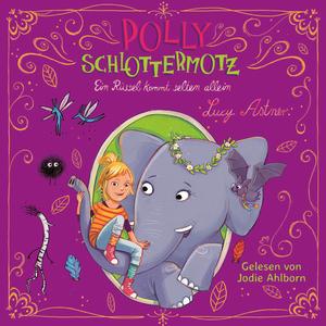 Polly Schottermotz - Ein Rüssel kommt selten allein