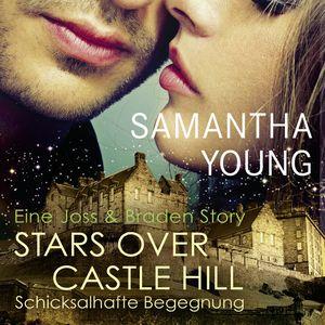 Stars over Castle Hill - Schicksalhafte Begegnung