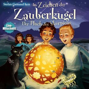 """Stefan Gemmel liest """"Im Zeichen der Zauberkugel - Der Fluch des Skorpions"""""""