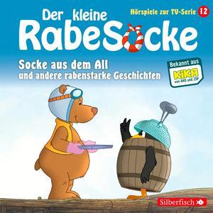 Socke aus dem All und andere rabenstarke Geschichten
