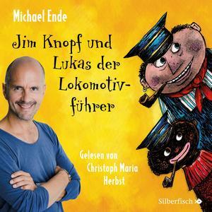Jim Knopf und Lukas der Lokomotivführer - Die ungekürzte Lesung (AT)
